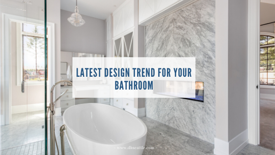 Latest Tile Design Trends For Your Bathroom Dream Home Construction